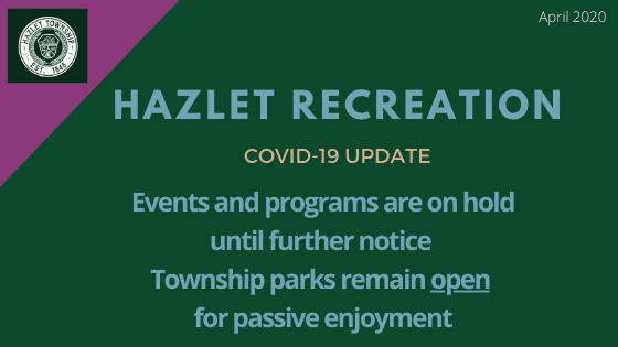 Hazlet Recreation Events and Programs On Hold - April 2020